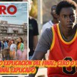 Cero O Zero Explicacion del Final; Cero o Zero serie de Netflix Final Explicado