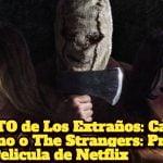 REPARTO de Los Extraños: Caceria Nocturno o The Strangers: Prey at Night Pelicula de Netflix; ACTORES, CAST, ELENCO, REPARTO de Los Extraños: Caceria Nocturno o The Strangers: Prey at Night Pelicula de Netflix