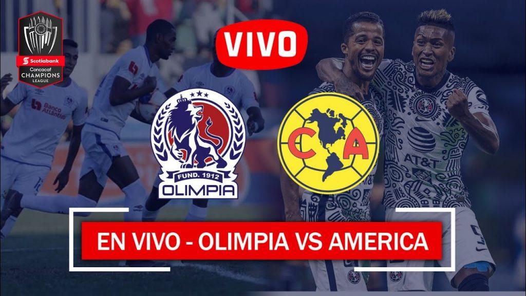 AHORA: Ver Olimpia vs America en vivo, hora y lugar Campeonato CONCACAF 2021