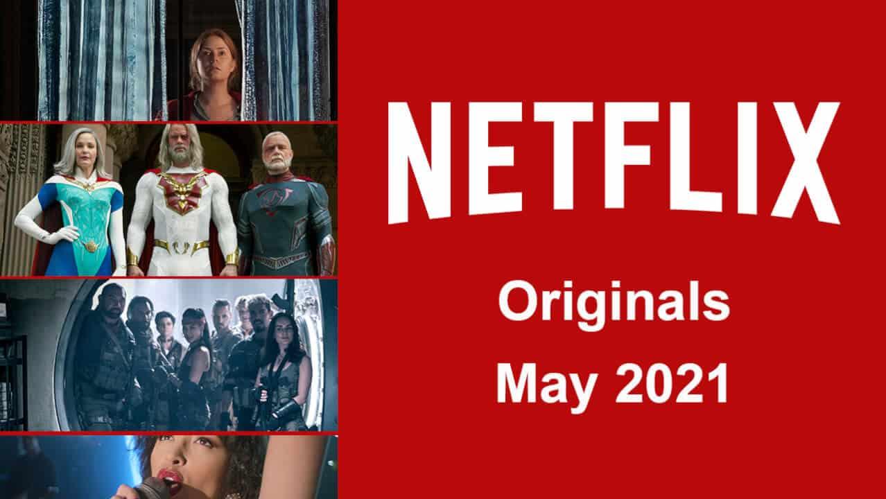 netflix originals may 2021