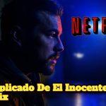Final Explicado De El Inocente Serie de Netflix; El Inocente Explicacion del Final
