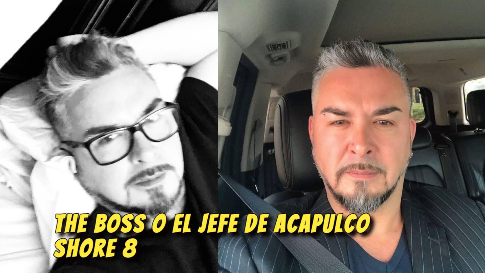 The Boss O El Jefe Llega En Yate a Acapulco shore 8; Quien es The Boss O El Jefe de Acapulco shore 8