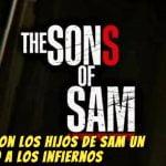 Explicacion Los Hijos de sam Un descenso a los infiernos; los que debes saber