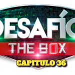 VER: EN VIVO, Desafio The Box 2021 CAPITULO 36; MIRAR AQUI EN VIVO desafio the box en vivo hoy