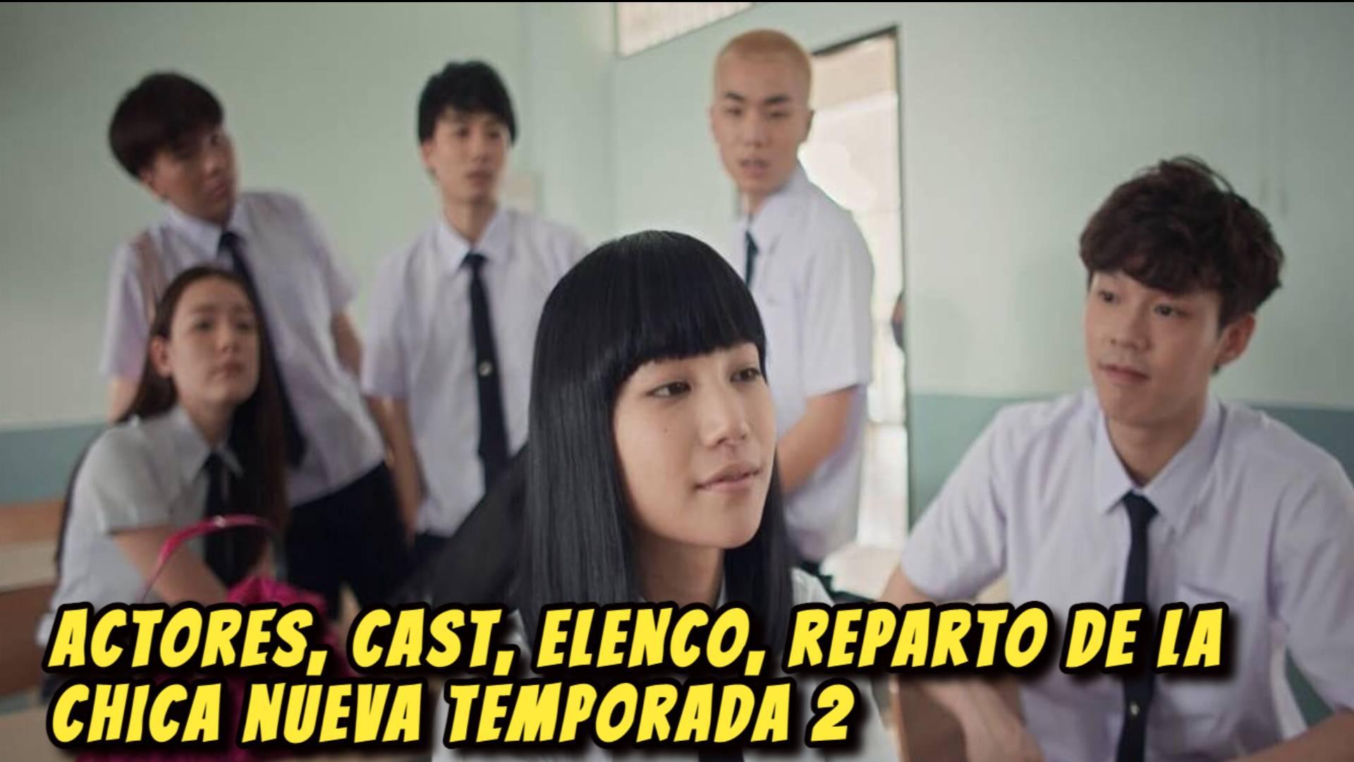 ACTORES, CAST, ELENCO, Reparto de La chica nueva Temporada 2