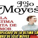 Final Explicado De La Ultima Carta De Amor Libro de Jojo Moyes