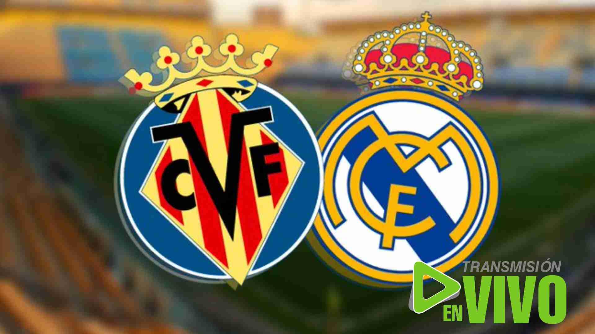 Transmisión en vivo del Real Madrid vs Villarreal