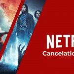 Todos los programas originales de Netflix cancelados hasta ahora en 2021
