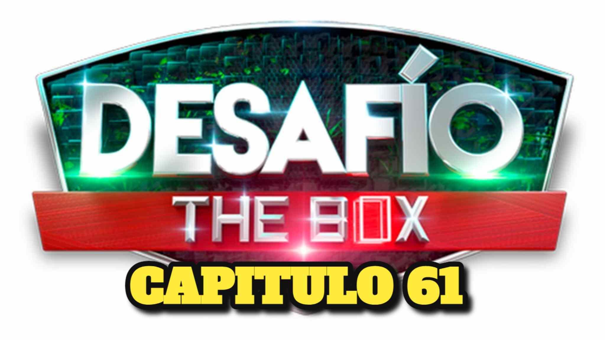 Desafio The Box 2021 CAPITULO 61