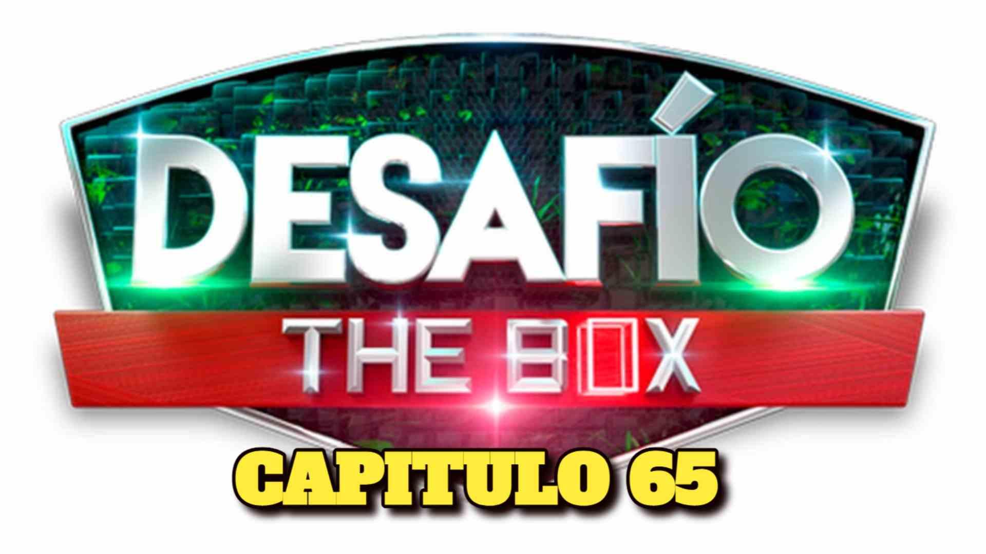 Desafio The Box 2021 CAPITULO 65
