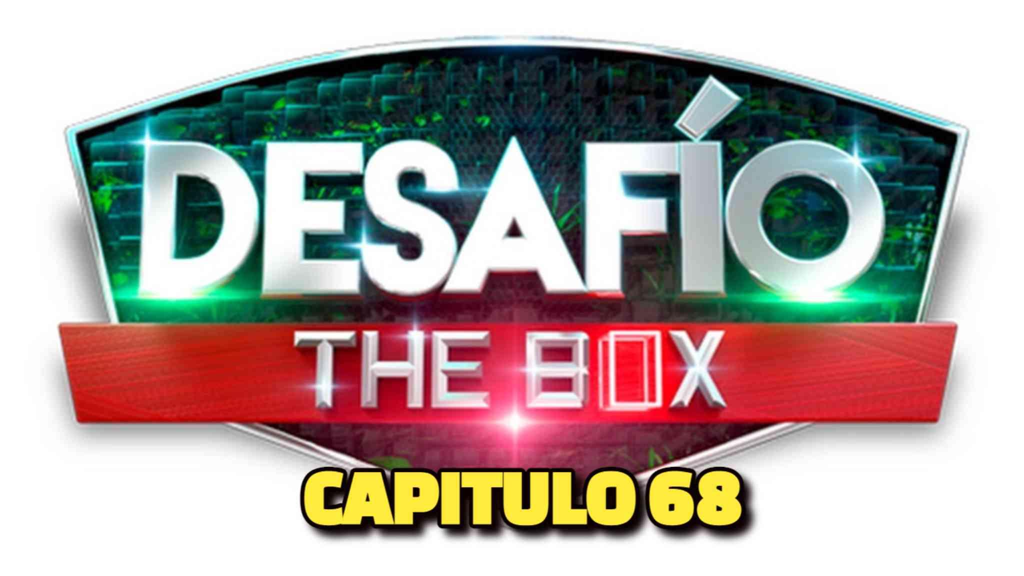 Desafio The Box 2021 CAPITULO 68
