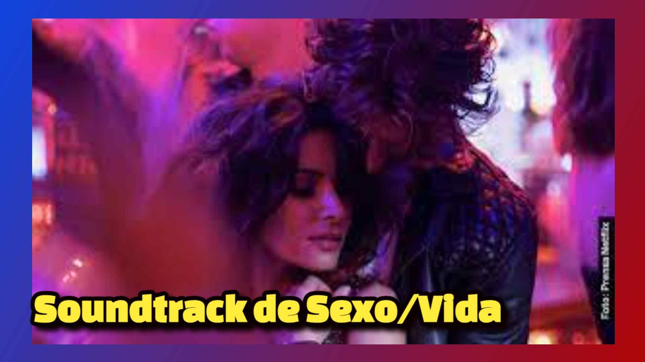 Soundtrack de Sexo/Vida