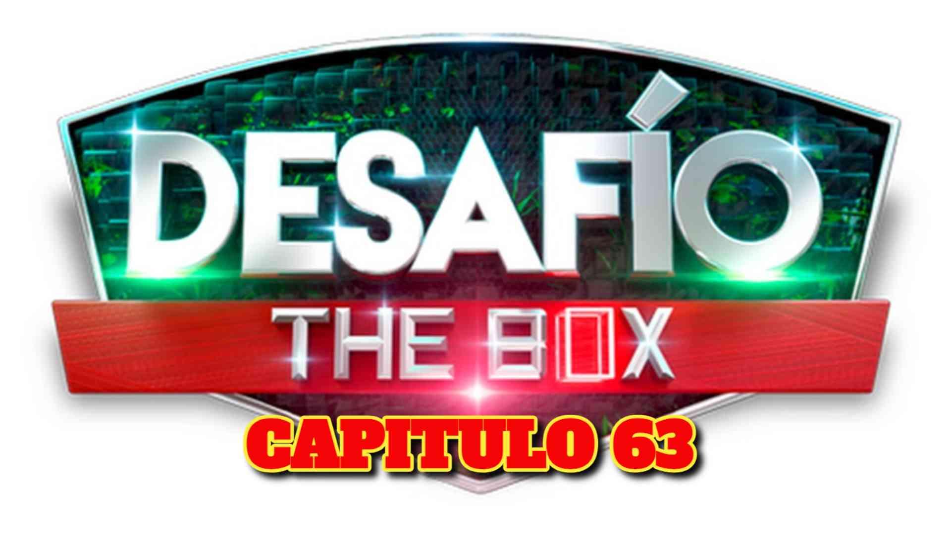 Desafio The Box 2021 CAPITULO 63