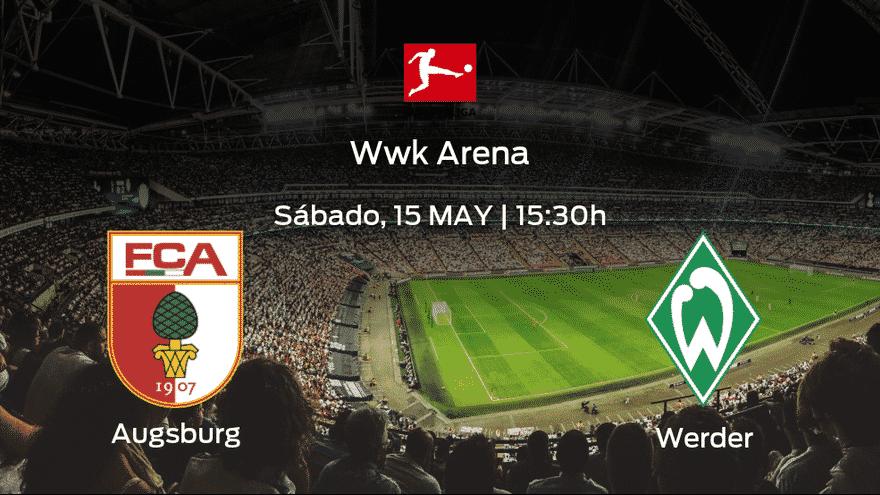 el FC Augsburg recibe al Werder Bremen en la trigesimo
