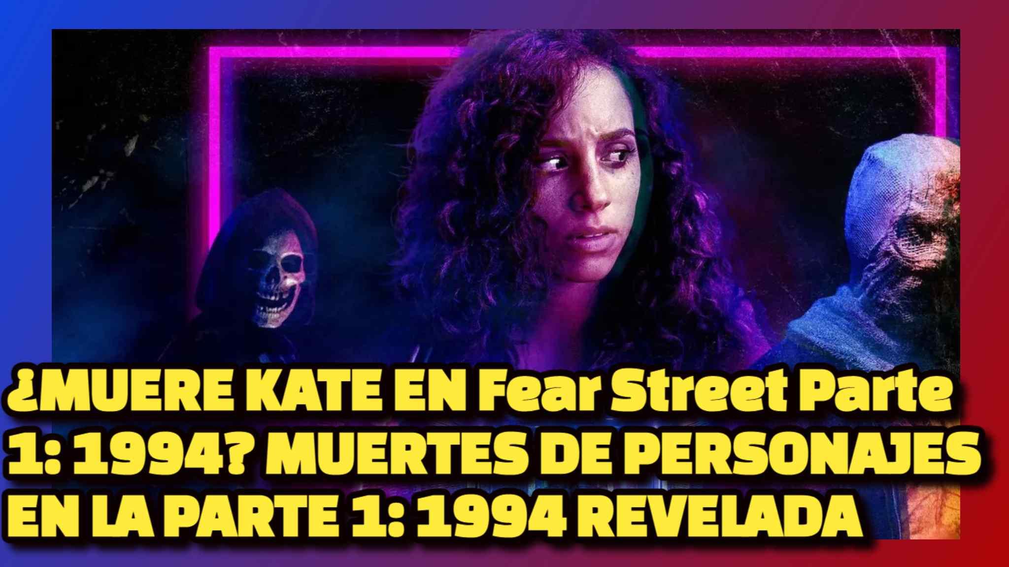 MUERE KATE EN Fear Street Parte 1: 1994