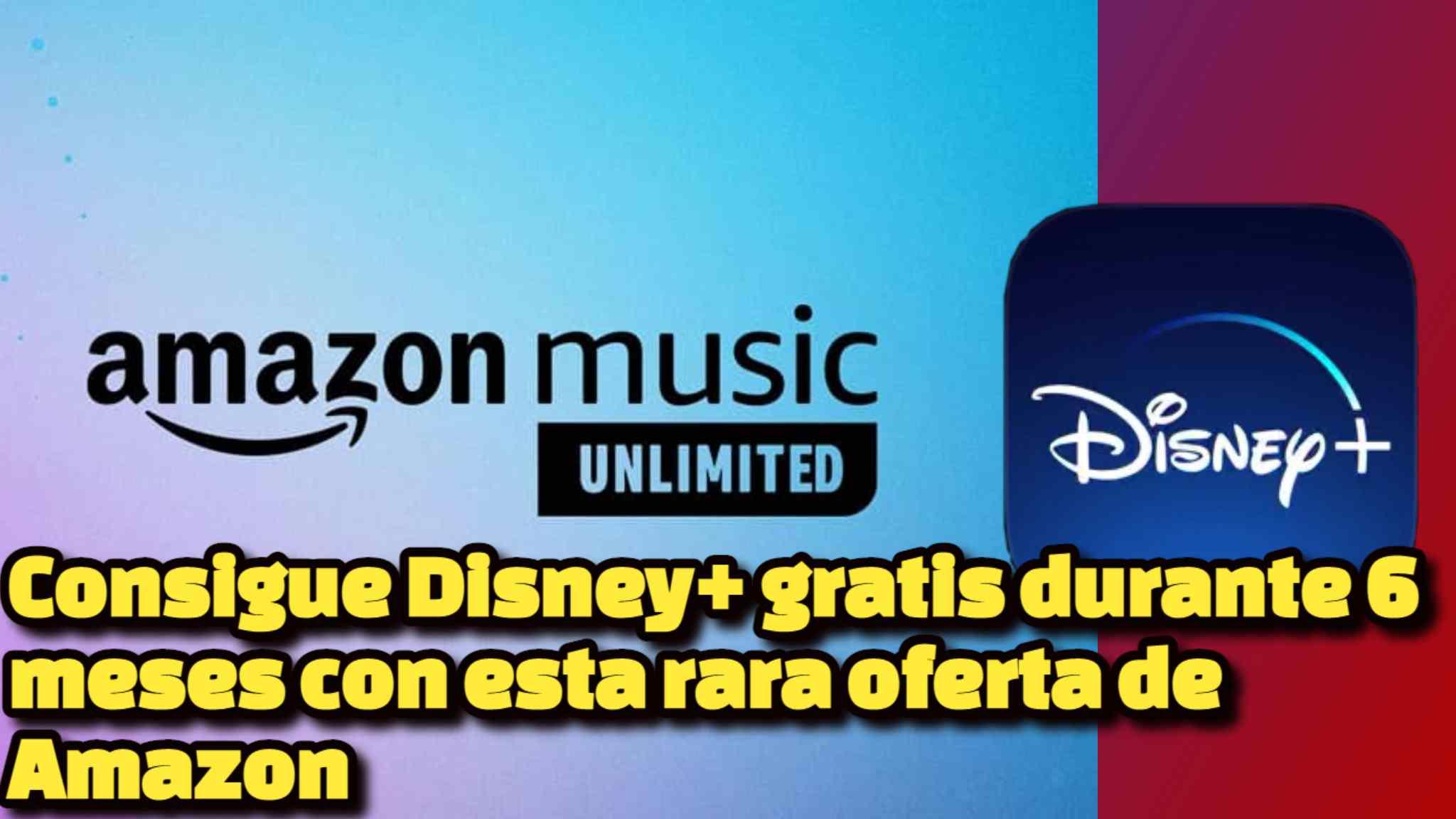 Consigue Disney+ gratis durante 6 meses con esta rara oferta de Amazon