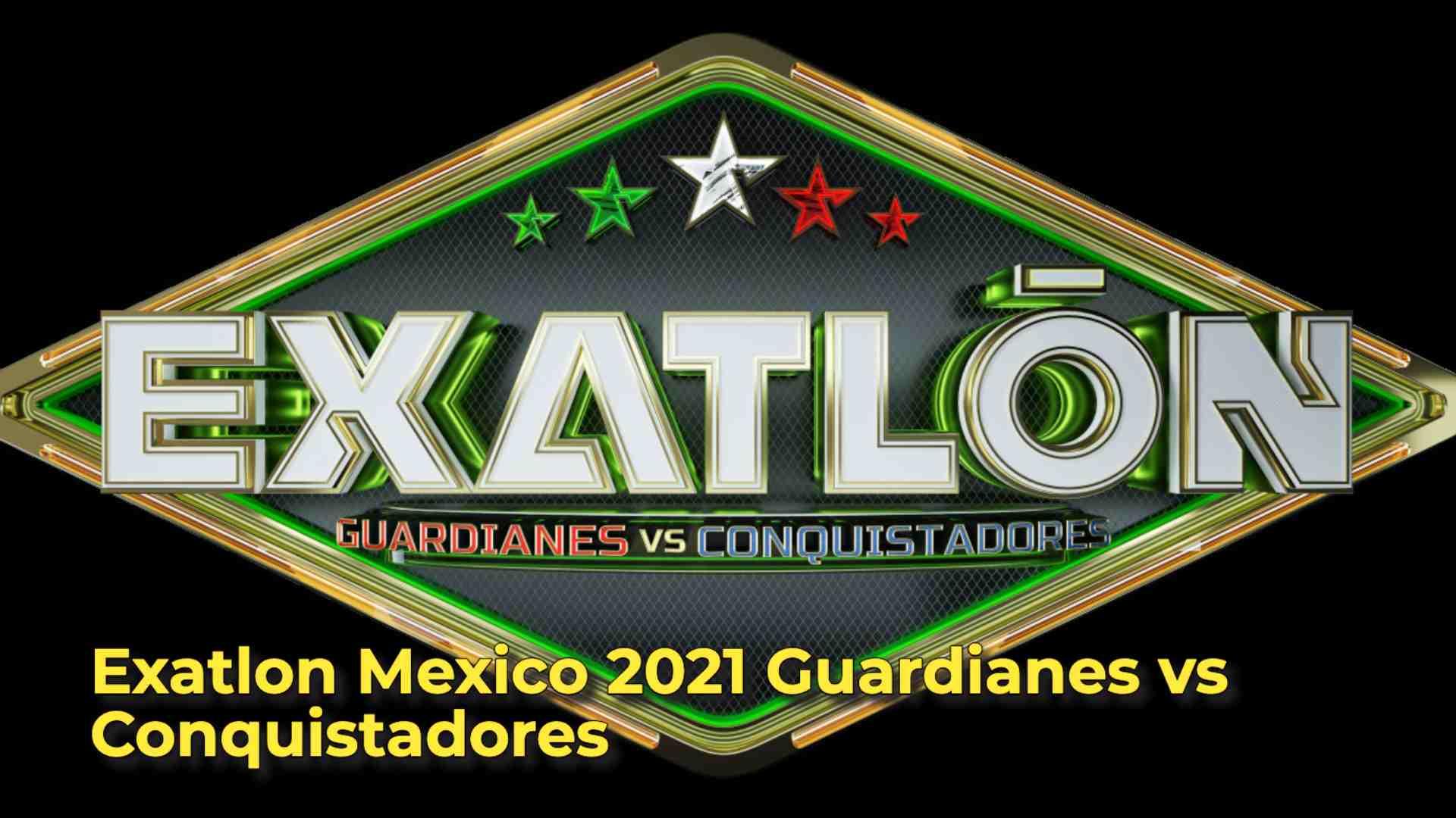 Exatlon Mexico 2021 Guardianes vs Conquistadores