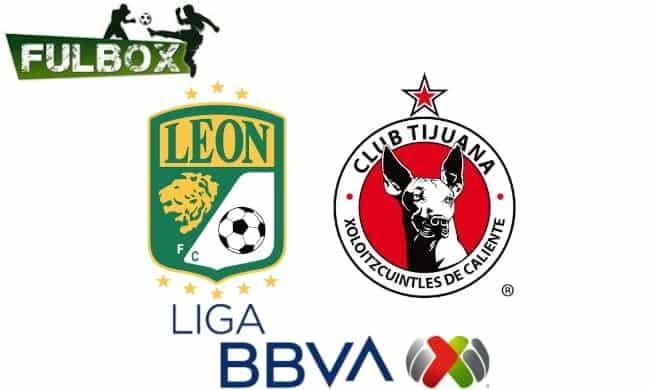 Leon vs Tijuana EN VIVO Hora Canal Donde ver Jornada