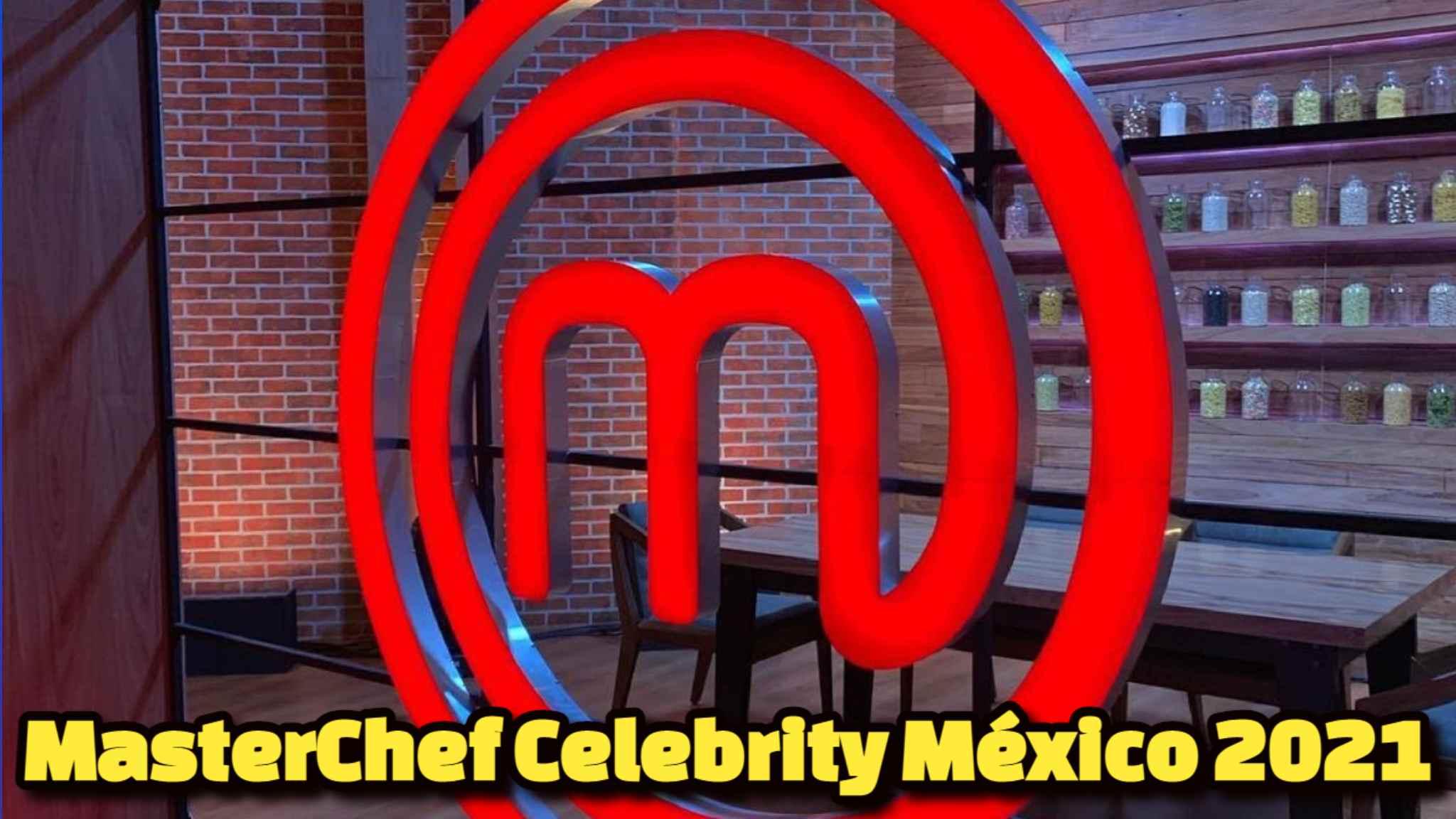 MasterChef Celebrity México 2021