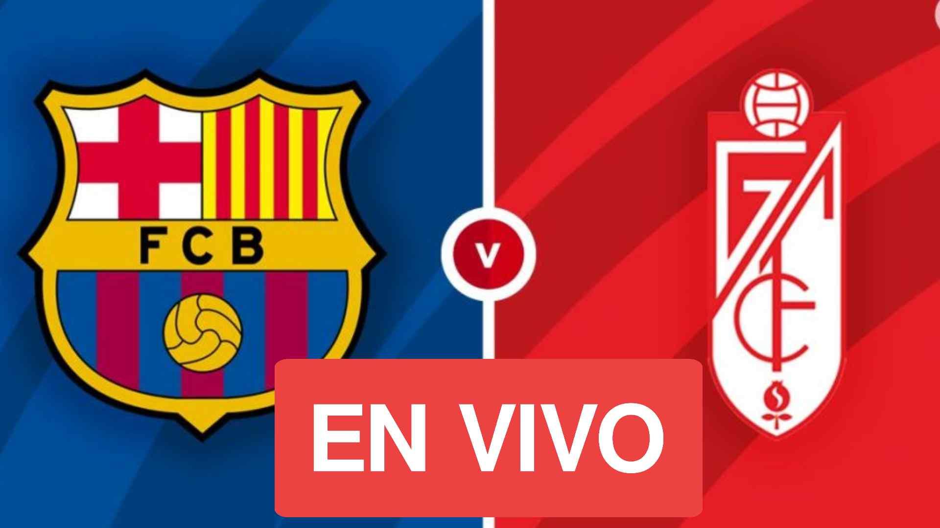 En Directo Barcelona vs Granada Por La Liga Barcelona-Granada EN VIVO por LaLiga | TV y cómo ver el partido de hoy en directo