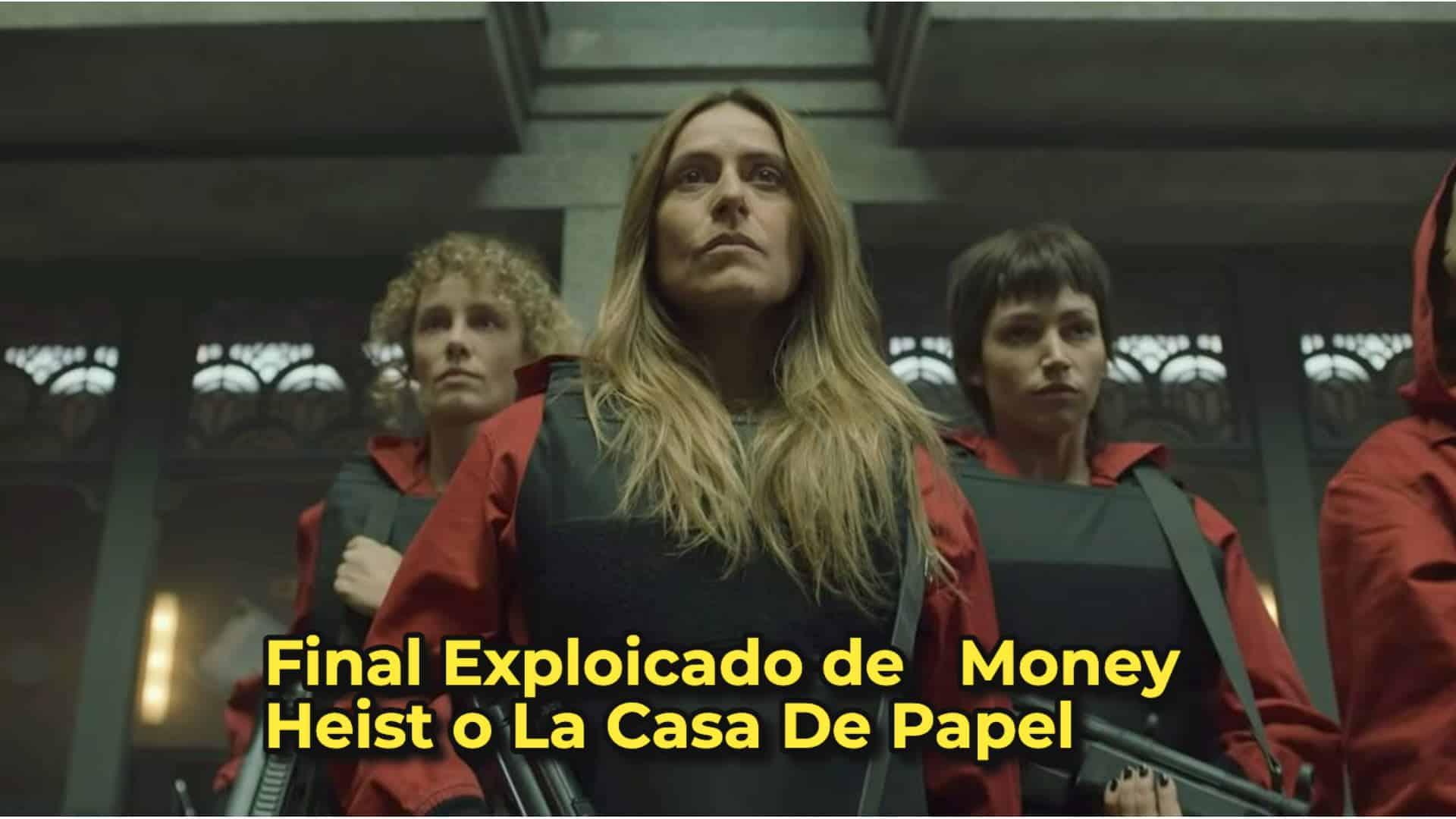 Explicación del final de La Casa De Papel quinta temporada