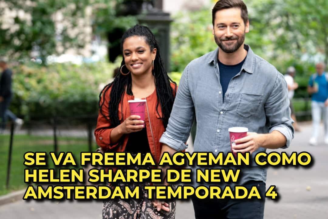 SE VA FREEMA AGYEMAN COMO HELEN SHARPE DE NEW AMSTERDAM TEMPORADA 4