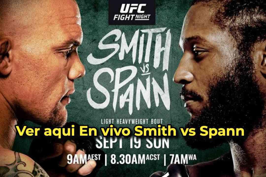 Ver aqui En vivo Smith vs Spann