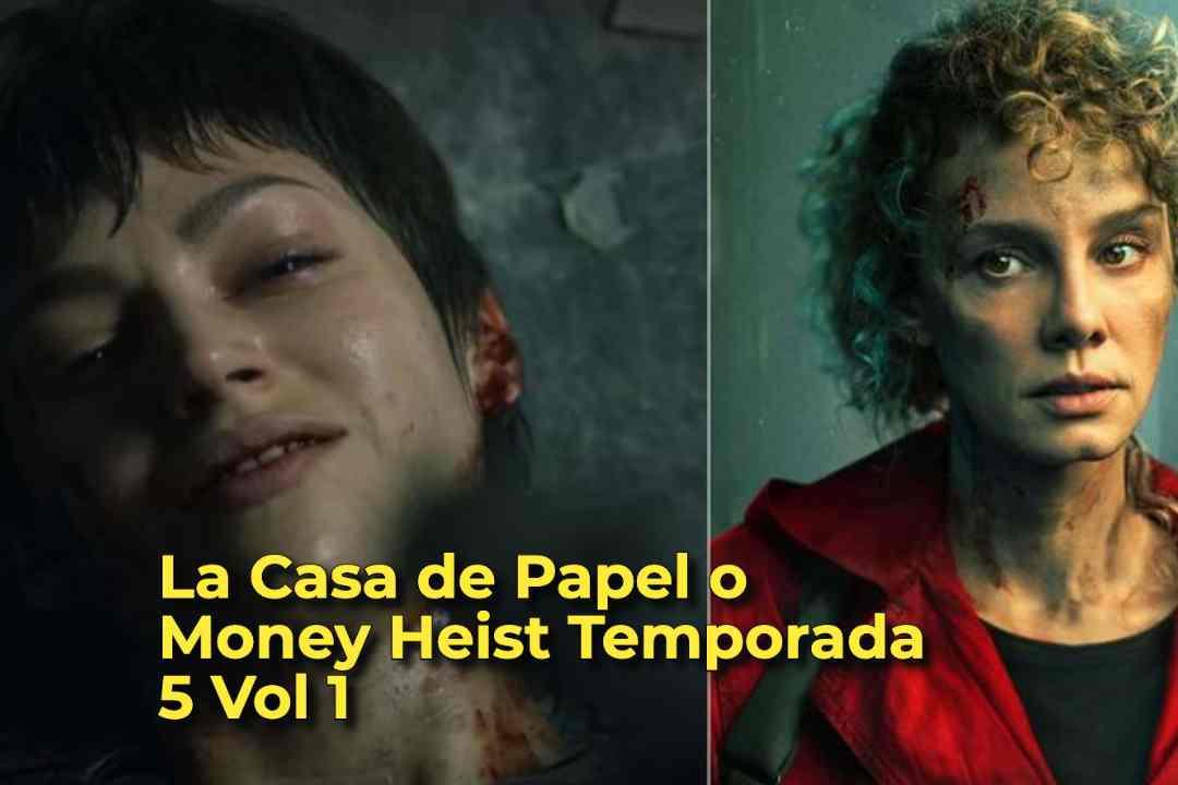 a Casa de Papel o Money Heist Temporada 5 Vol 1