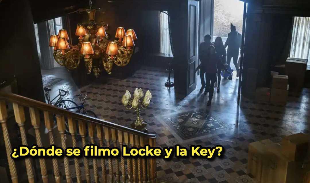 ¿Dónde se filmo Locke y la Key?