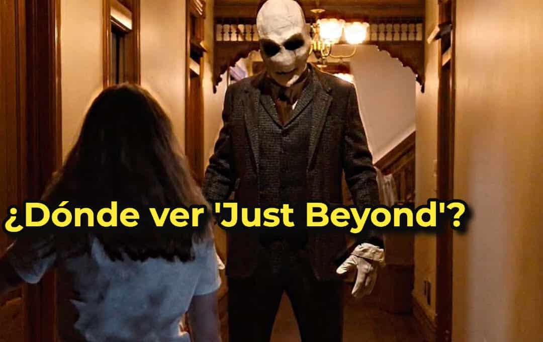 ¿Dónde ver 'Just Beyond'?