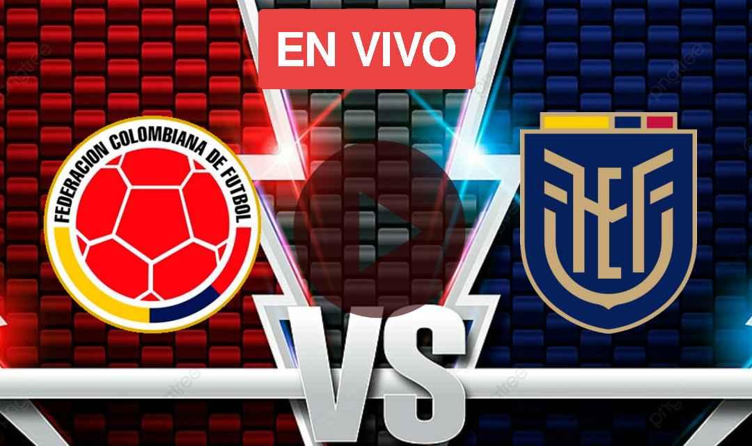 Hoy Ver Colombia Vs Ecuador En vivo Online, Eliminatoria Conmebol Rumbo A Qatar 2022
