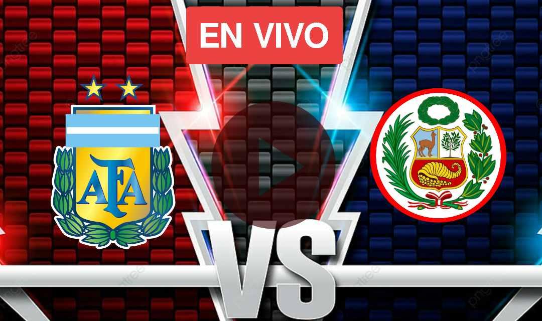 Ver HOy en Vivo Argentina Vs Peru Online, Eliminatorias Conmebol Rumbo a Qatar 2022, Dónde ver el Argentina vs. Perú en TV y streaming